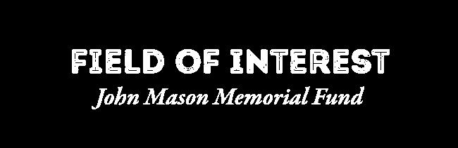 Columbia Community Foundation - John Mason Memorial Fund