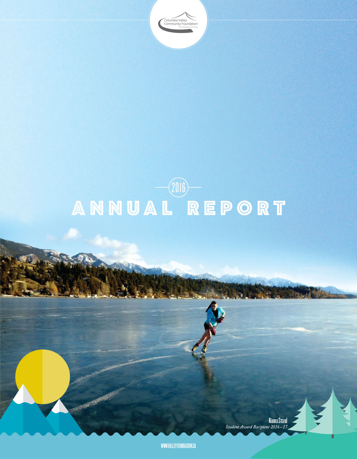 Columbia Valley Community Foundation - Annual Report 2016